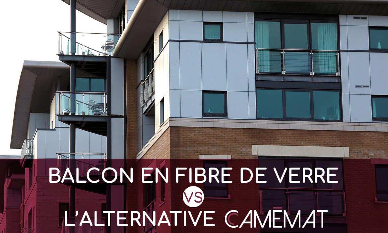 balcon fibre de verre va alternative camémat