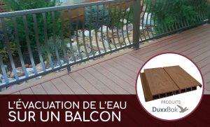 évacuation de l'eau balcon patio